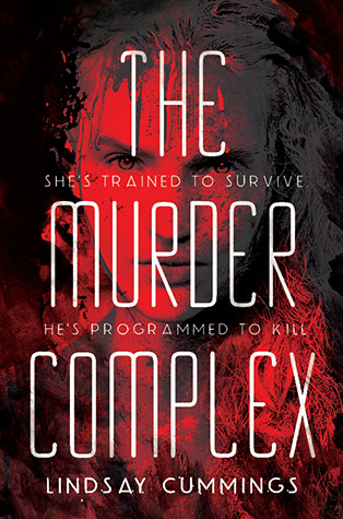 Review ~ The Murder Complex by Lindsay Cummings #review #COYER