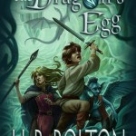 The Dragon's Egg by H.B. Bolton