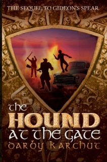 ***Cover Reveal*** THe Hound at the Gate by Darby Karchut
