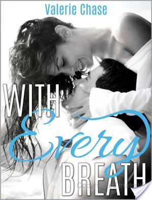 Review ~With Every Breath by Valerie Chase