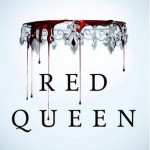 Red Queen by Victoria Aveyard (Edelweiss)