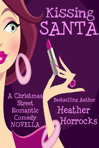 #Review ~  Kissing Santa by Heather Horrocks