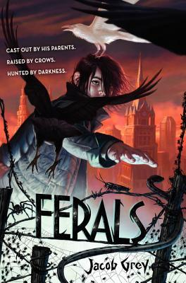 #Review ~  Ferals by Jacob Grey