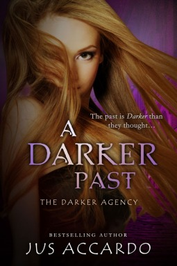 #Review ~  A Darker Past (The Darker Agency #2) by Jus Accardo