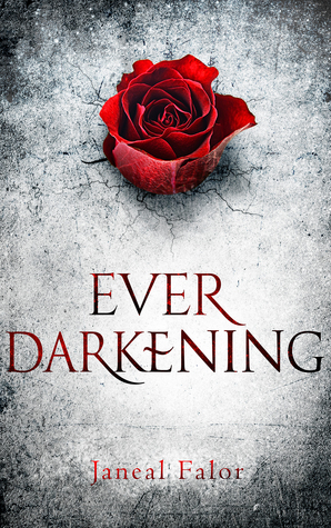 #Review ~ Ever Darkening by Janeal Falor