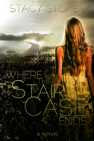 #Review ~ Where the staircase ends by Stacy Stokes