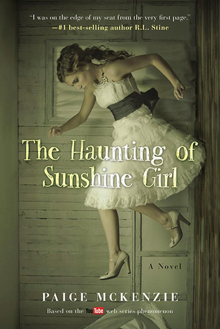 #Review ~ The Haunting of Sunshine Girl (The Haunting of Sunshine Girl #1) by Paige McKenzie