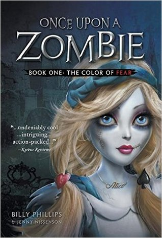 #Review ~ Once Upon a Zombie (The Color Of Fear #1) by Billy Phillips