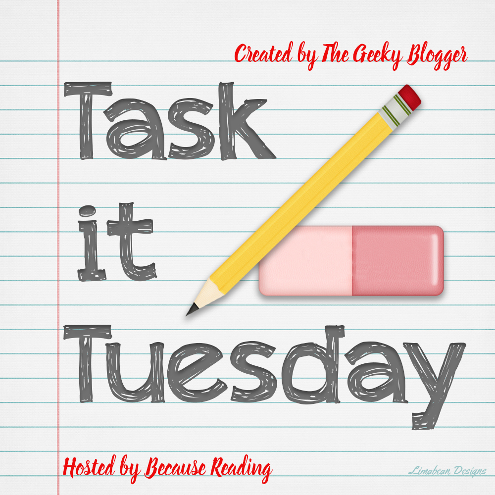 Finishing out the year ~ Task It Tuesday!