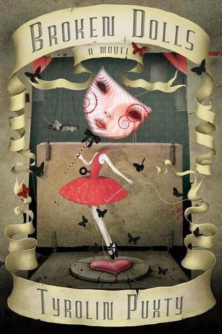 Broken Dolls (Broken Dolls, #1) by Tyrolin Puxty