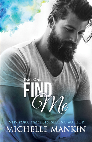 #Review ~  Find Me (Finding Me #1) by Michelle Mankin