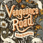 Purchased ~ Vengeance Road by Erin Bowman