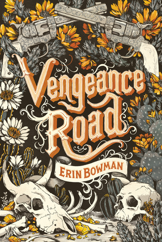 #Review ~ Vengeance Road (Vengeance Road) by Erin Bowman