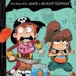 #Review ~  The Pirate Who's Back in Bunny Slippers by Annabeth Bondor-Stone
