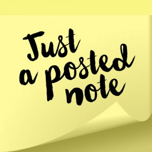 Just a Posted Note ~ Organizing Chaos