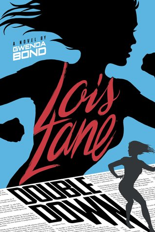 #Review ~ Double Down (Lois Lane #2) by Gwenda Bond