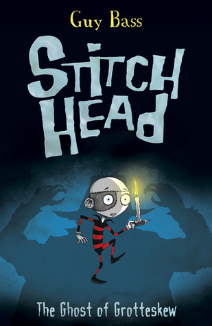 #Review ~ The Ghost of Grotteskew (Stitch Head #3) by Guy Bass
