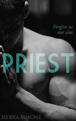 Priest (Priest, #1) by Sierra Simone
