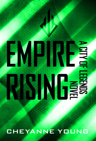 Empire Rising (City of Legends Series #3) by Cheyanne Young