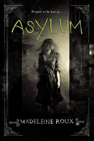 Asylum (Asylum, #1) by Madeleine Roux
