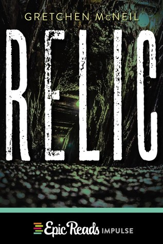 Relic by Gretchen McNeil