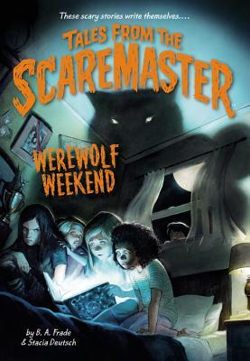 #Review ~ Werewolf Weekend (Tales from the Scaremaster #1) by B.A. Frade