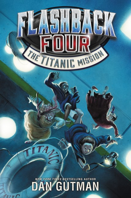 #Review ~ The Titanic Mission (Flashback Four #2) by Dan Gutman