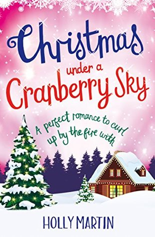 #Review ~ Christmas Under a Cranberry Sky (A Town Called Christmas #1) by Holly Martin