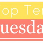 Top Ten Tuesday ~ Summer Freebie – Summer Bucket List