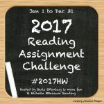 2017 Reading Assignment Challenge! Sign Up! #2017HW