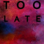 #Review ~ Too Late by Colleen Hoover