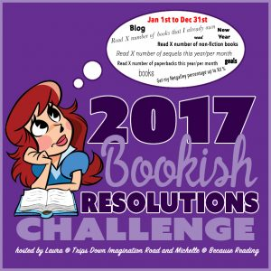#BookishResolutions Goal Post! 2017 Bookish Goals!