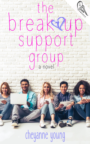 The Breakup Support Group by Cheyanne Young