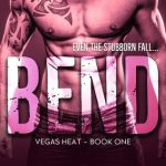 #Review ~ BEND (Vegas Heat #1) by Molly McLain
