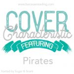 Cover Characteristic ~ Pirates