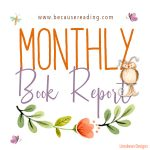 Monthly Book Report ~ Month 4 of Year 2019… Good on Reading!