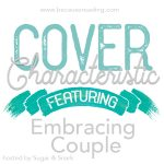 Cover Characteristic ~ Embracing Couple