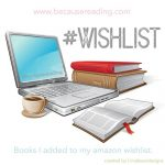 #WISHLIST ~ This week has a theme…Beauty and the Beast