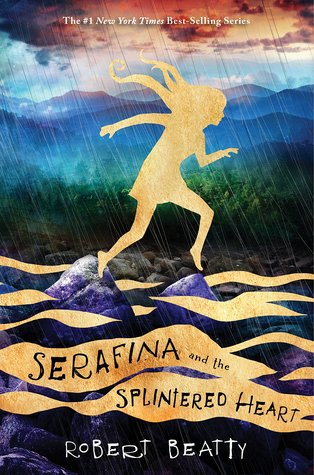 #Review ~ Serafina and the Splintered Heart (Serafina #3) by Robert Beatty