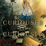4.5 Star #Review ~ Curiouser and Curiouser by Melanie Karsak