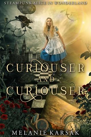 4.5 Star #Review ~ Curiouser and Curiouser by Melanie Karsak