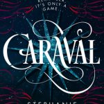 #Review ~ Caraval (Caraval #1) by Stephanie Garber