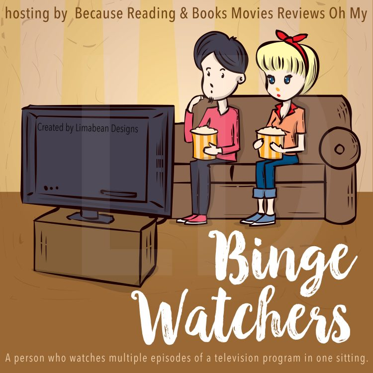 Binge Watchers NEW MEME! Starts next Wed. #bingewatchersclub