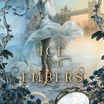 4.5 Star #Review ~ Ice and Embers by Melanie Karsak