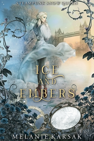 Ice and Embers by