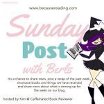Sunday Post with Berls ~ Does the stress ever end?