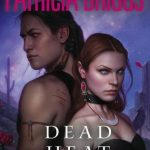 Berls's TBR List Review | Dead Heat by Patricia Briggs