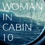 Holy Unreliable Narrator Batman! The Woman in Cabin 10 #review
