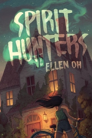 4 Star #Review ~ Spirit Hunters by Ellen Oh