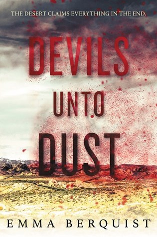 Devils Unto Dust by Emma Berquist
